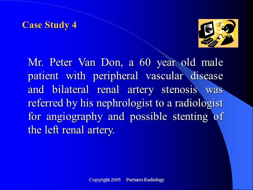 Copyright 2005 Partners Radiology Case Study 4 Mr.