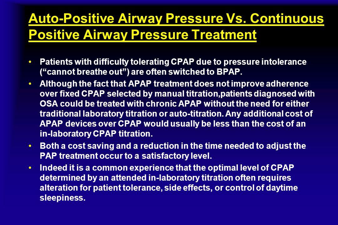 Auto-Positive Airway Pressure Vs. Continuous Positive Airway Pressure Treatment Patients with difficulty tolerating CPAP due to pressure intolerance (