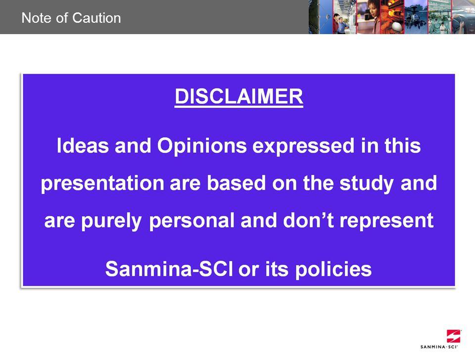 Sanmina-SCI Confidential Note of Caution