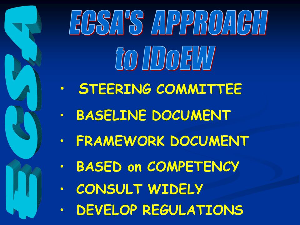 S TEERING COMMITTEE BASELINE DOCUMENT FRAMEWORK DOCUMENT BASED on COMPETENCY CONSULT WIDELY DEVELOP REGULATIONS