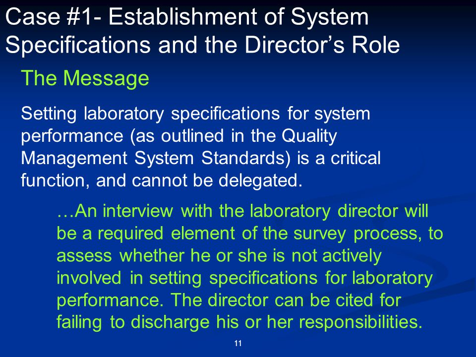 11 Case #1- Establishment of System Specifications and the Director's Role The Message Setting laboratory specifications for system performance (as ou