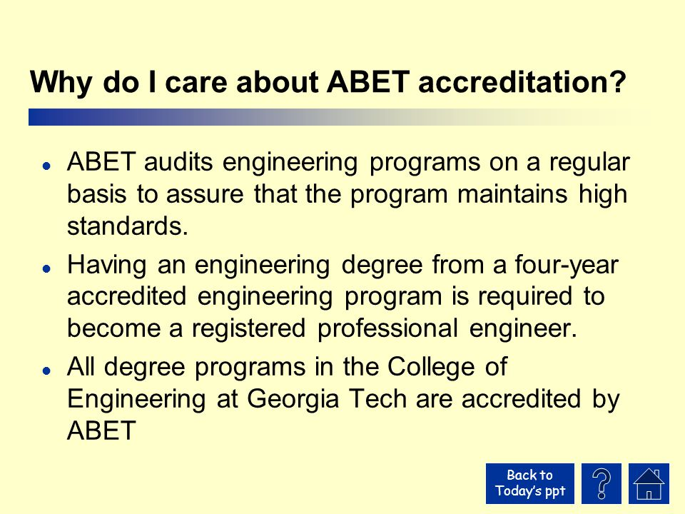 Back to Today's ppt Why do I care about ABET accreditation.