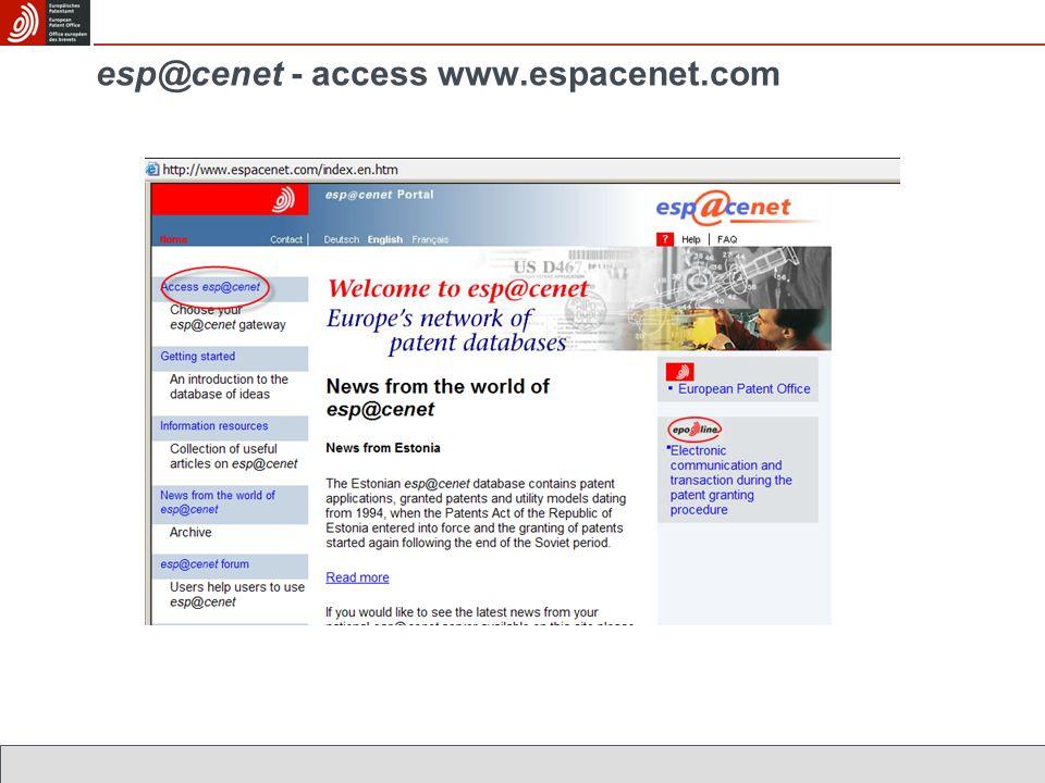 esp@cenet - access www.espacenet.com