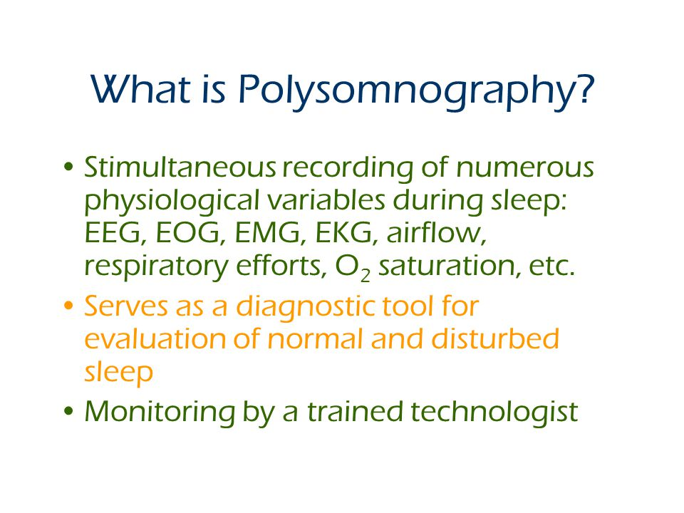 What is Polysomnography.