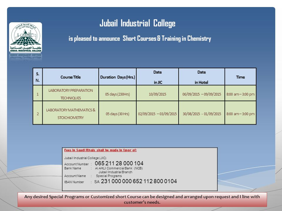Jubail Industrial College is pleased to announce Short Courses & Training in Chemistry S.