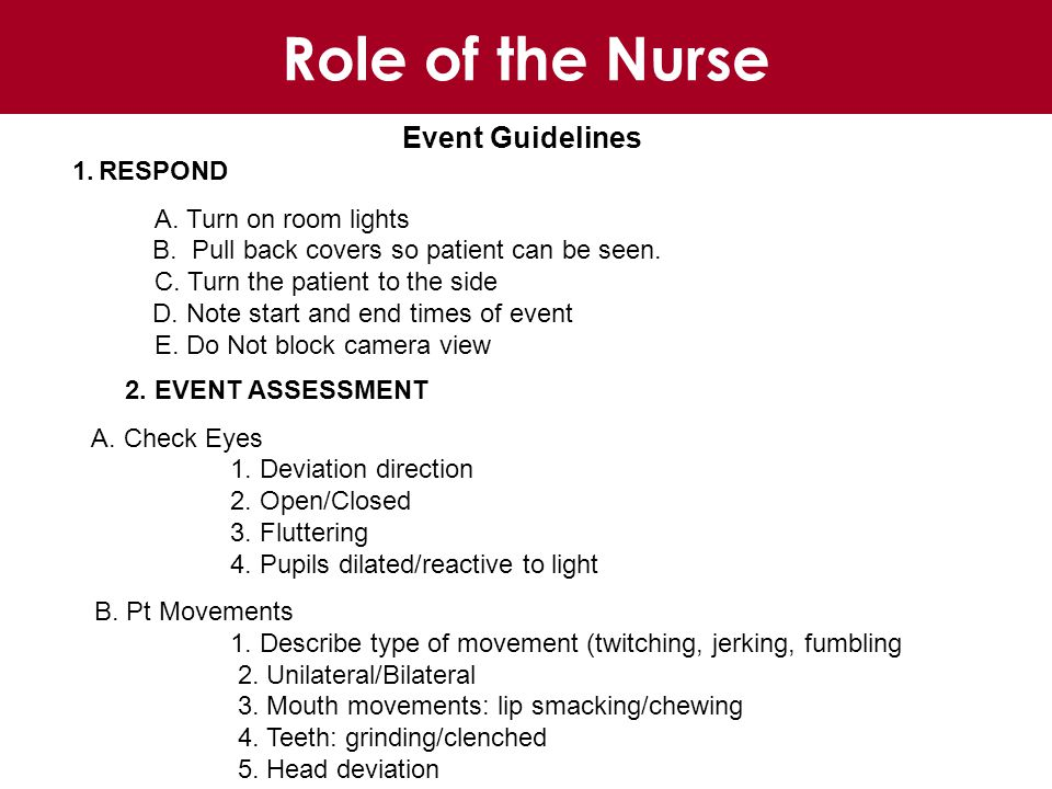 Event Guidelines 1.RESPOND A. Turn on room lights B.