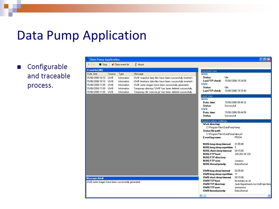 Data Pump Application Configurable and traceable process.