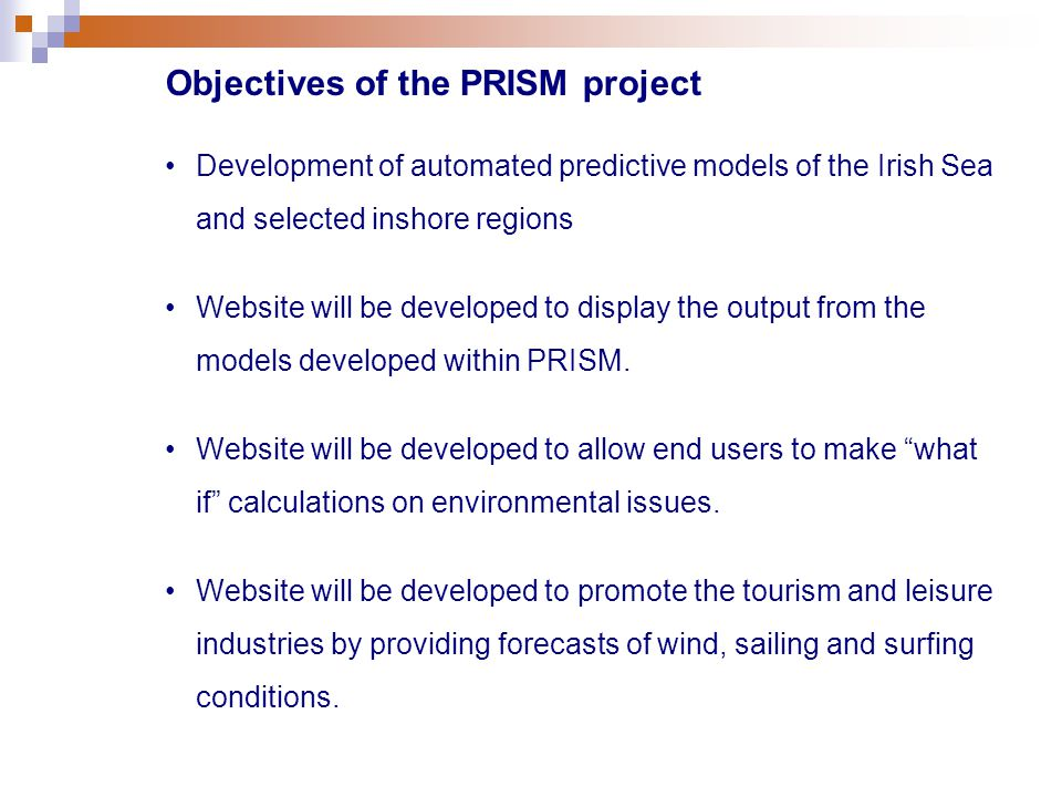 Development of automated predictive models of the Irish Sea and selected inshore regions Website will be developed to display the output from the models developed within PRISM.