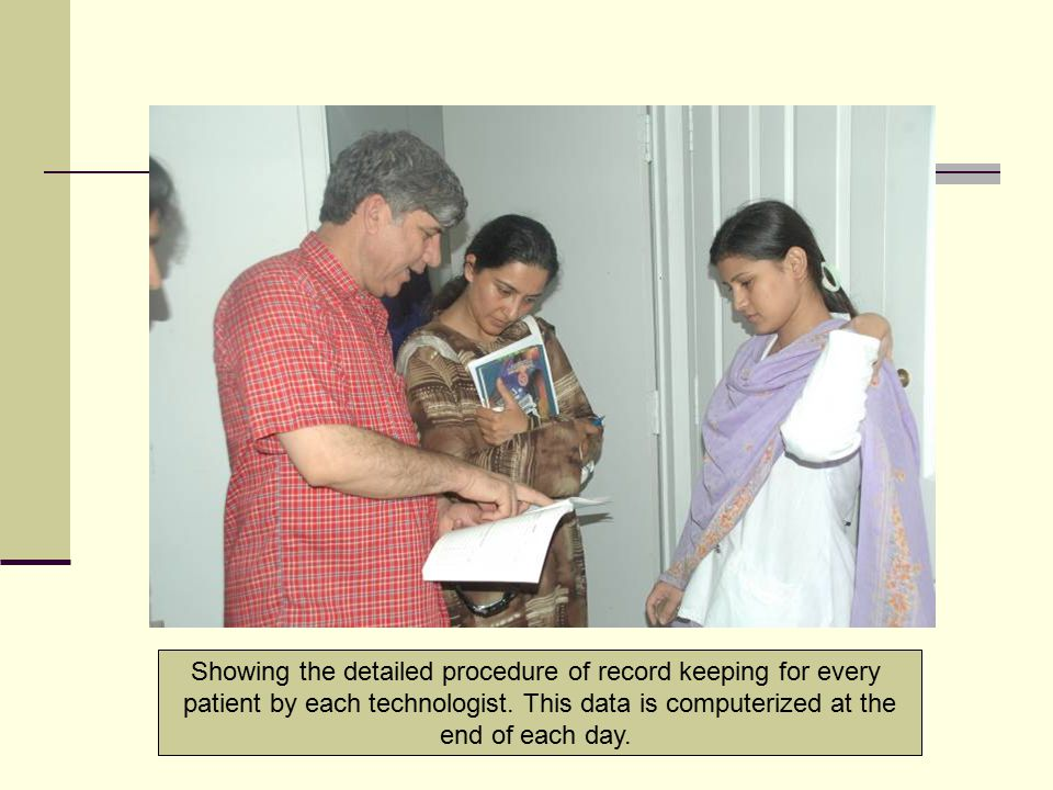 Showing the detailed procedure of record keeping for every patient by each technologist. This data is computerized at the end of each day.