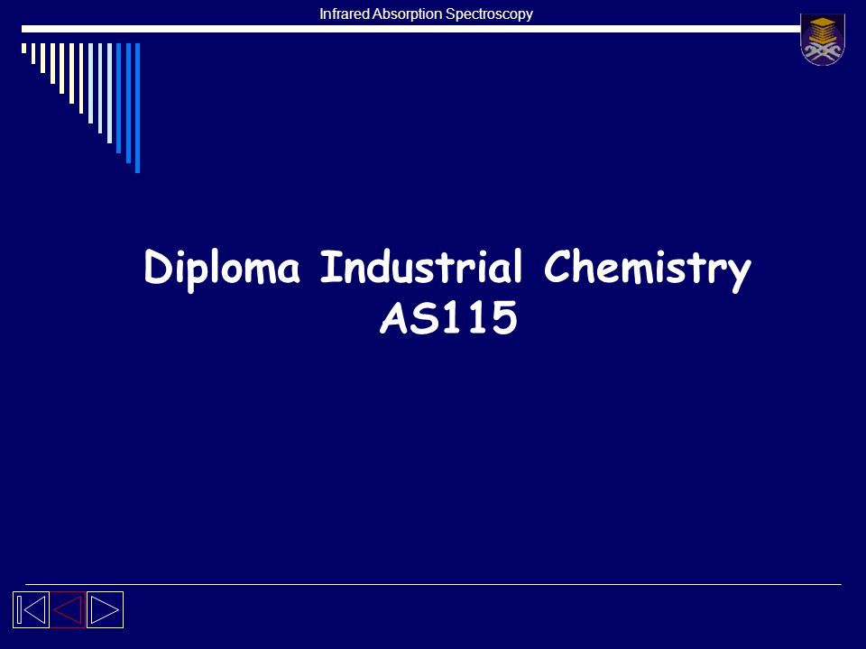 Infrared Absorption Spectroscopy Diploma Industrial Chemistry AS115
