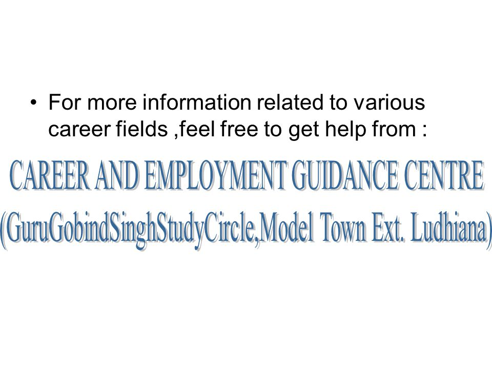 For more information related to various career fields,feel free to get help from :