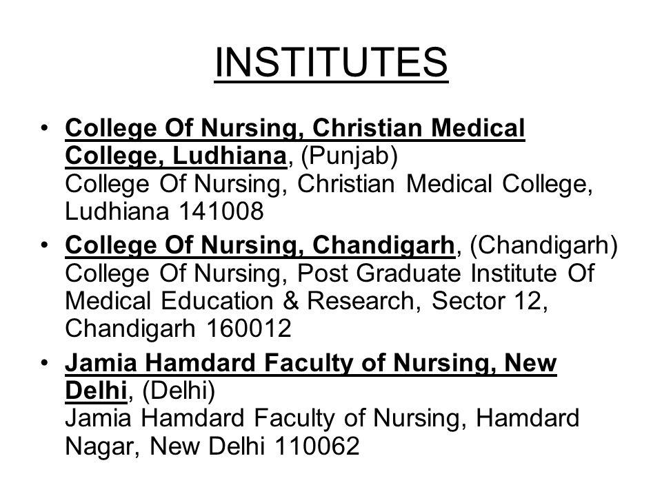 INSTITUTES College Of Nursing, Christian Medical College, Ludhiana, (Punjab) College Of Nursing, Christian Medical College, Ludhiana 141008 College Of