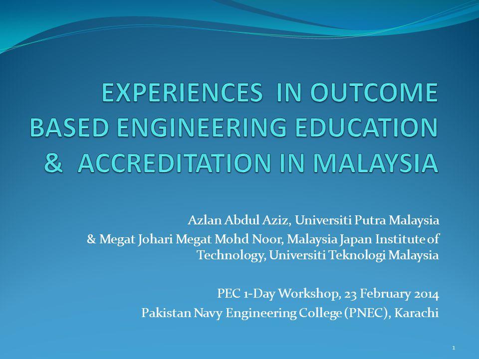 Azlan Abdul Aziz, Universiti Putra Malaysia & Megat Johari Megat Mohd Noor, Malaysia Japan Institute of Technology, Universiti Teknologi Malaysia PEC
