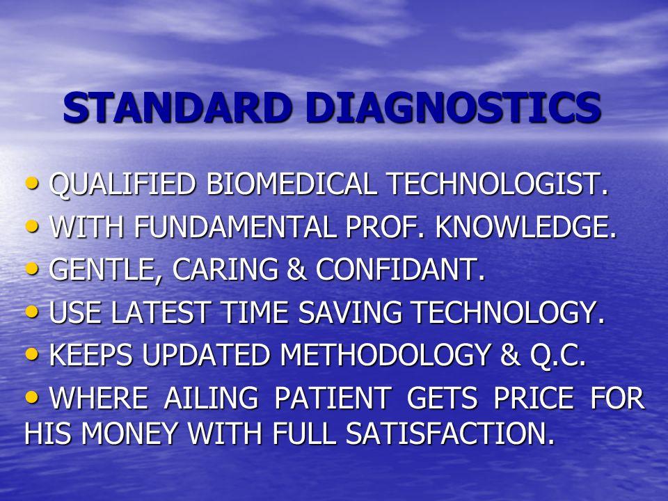 STANDARD DIAGNOSTICS QUALIFIED BIOMEDICAL TECHNOLOGIST.