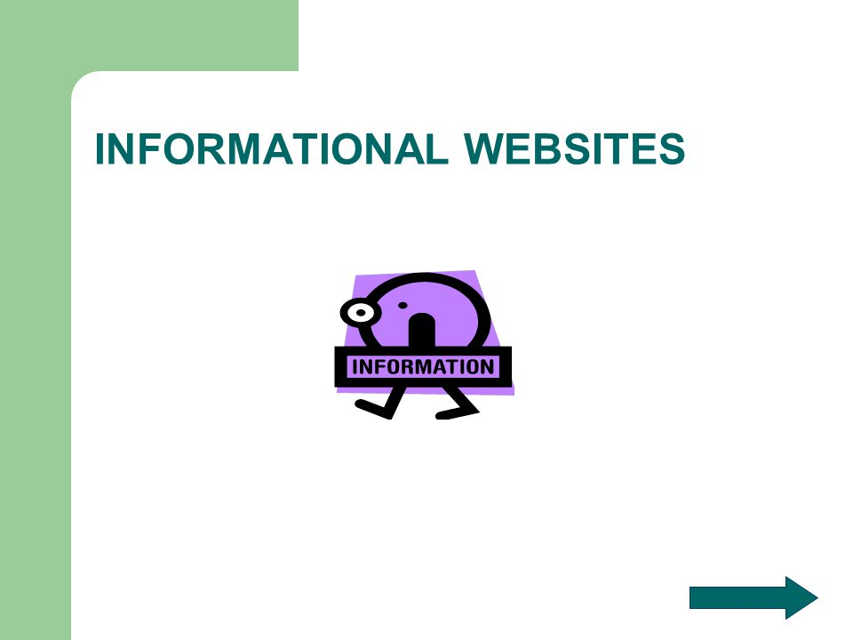 INFORMATIONAL WEBSITES