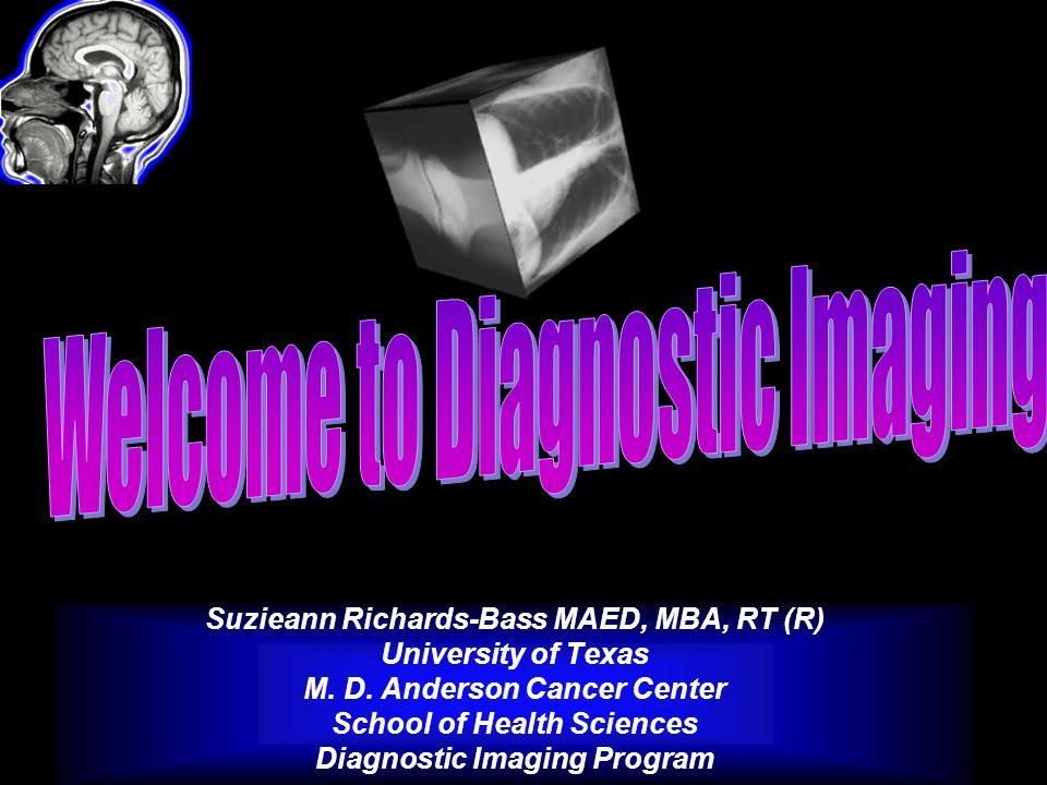 Suzieann Richards-Bass MAED, MBA, RT (R) University of Texas M.