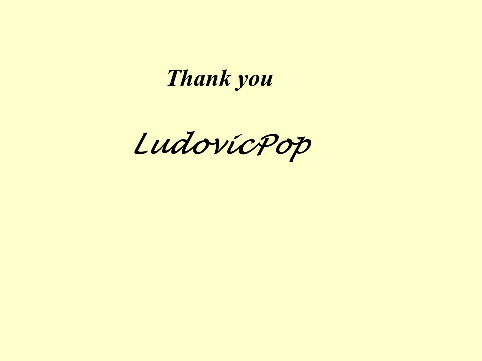 Thank you Ludovic Pop