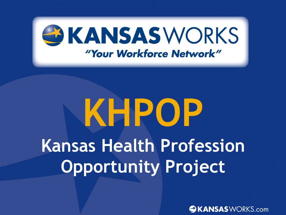 KHPOP Kansas Health Profession Opportunity Project