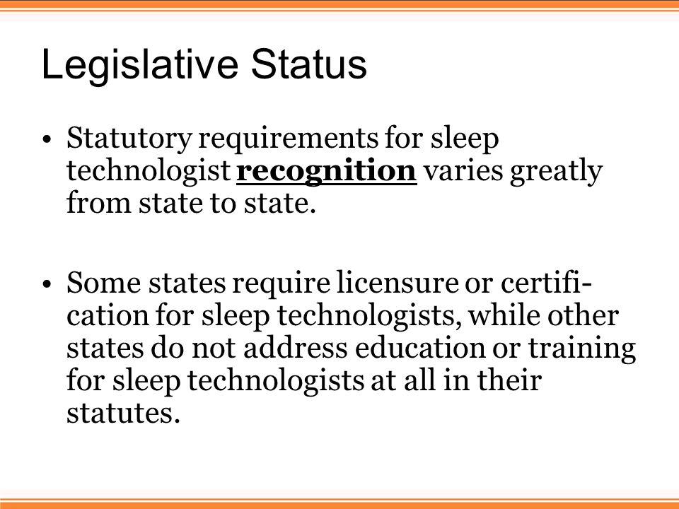 Moving Legislation Draft Legislation/Hire Lobbyist Draft a bill that all can agree on – AASM/AAST staff can assist in drafting language.