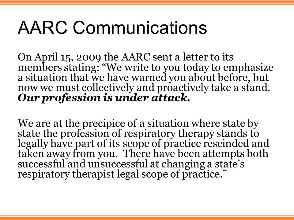 AARC Communications On April 15, 2009 the AARC sent a letter to its members stating: We write to you today to emphasize a situation that we have warned you about before, but now we must collectively and proactively take a stand.