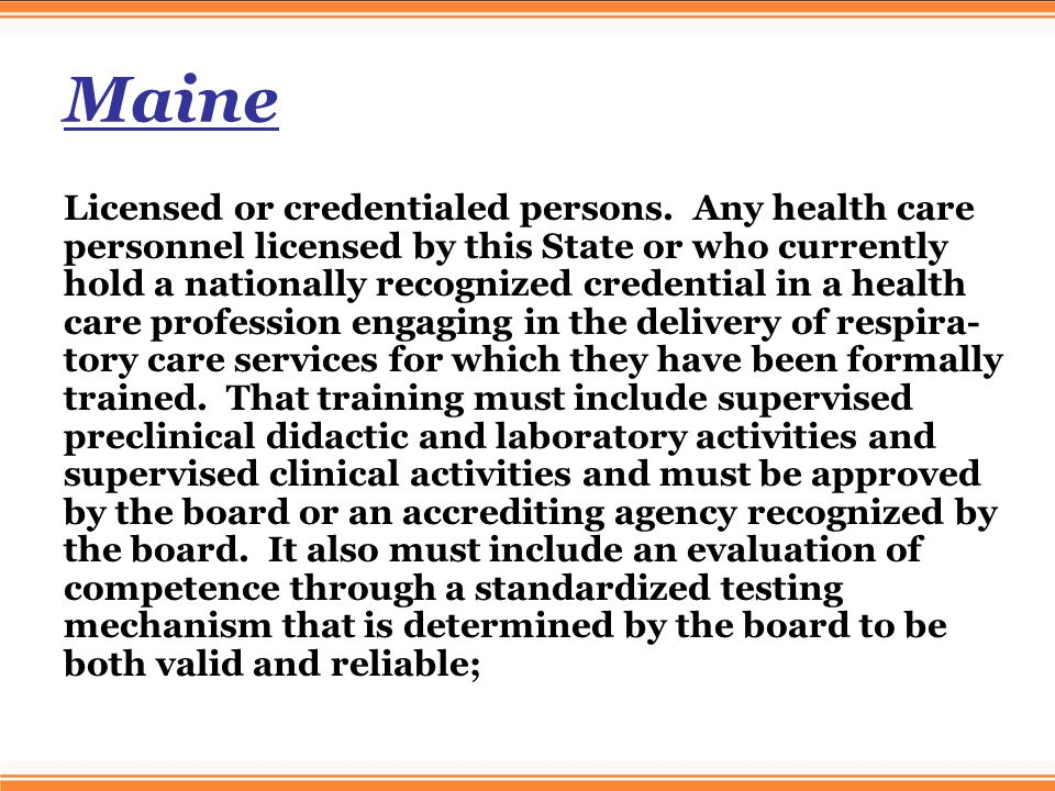 Maine Licensed or credentialed persons.