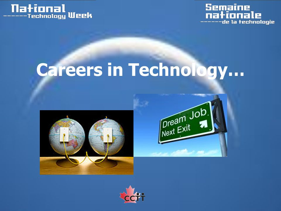 Careers in Technology…
