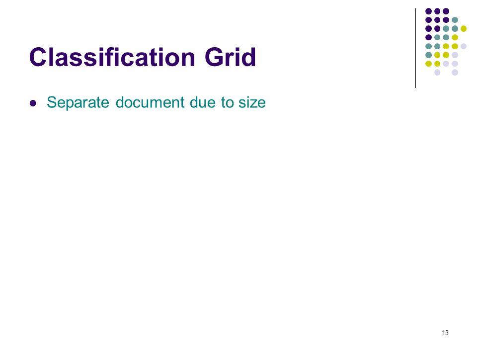 13 Classification Grid Separate document due to size