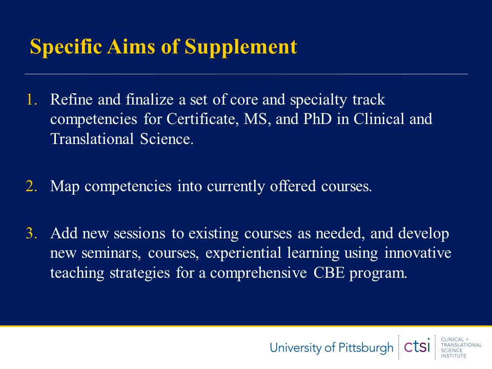 Specific Aims of Supplement 4.Evaluate the CBE process using standardized assessment instruments.