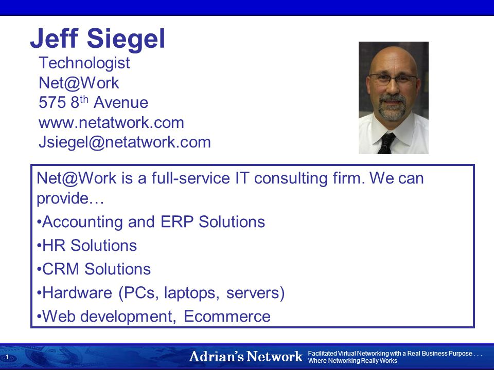 Adrian's Network Facilitated Virtual Networking with a Real Business Purpose...