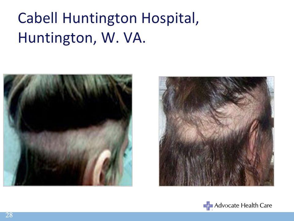 Cabell Huntington Hospital, Huntington, W. VA. 28