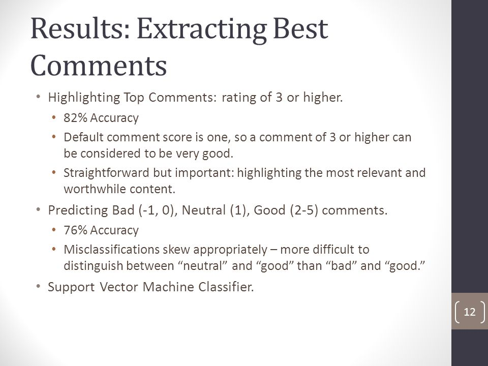 Results: Extracting Best Comments Highlighting Top Comments: rating of 3 or higher.