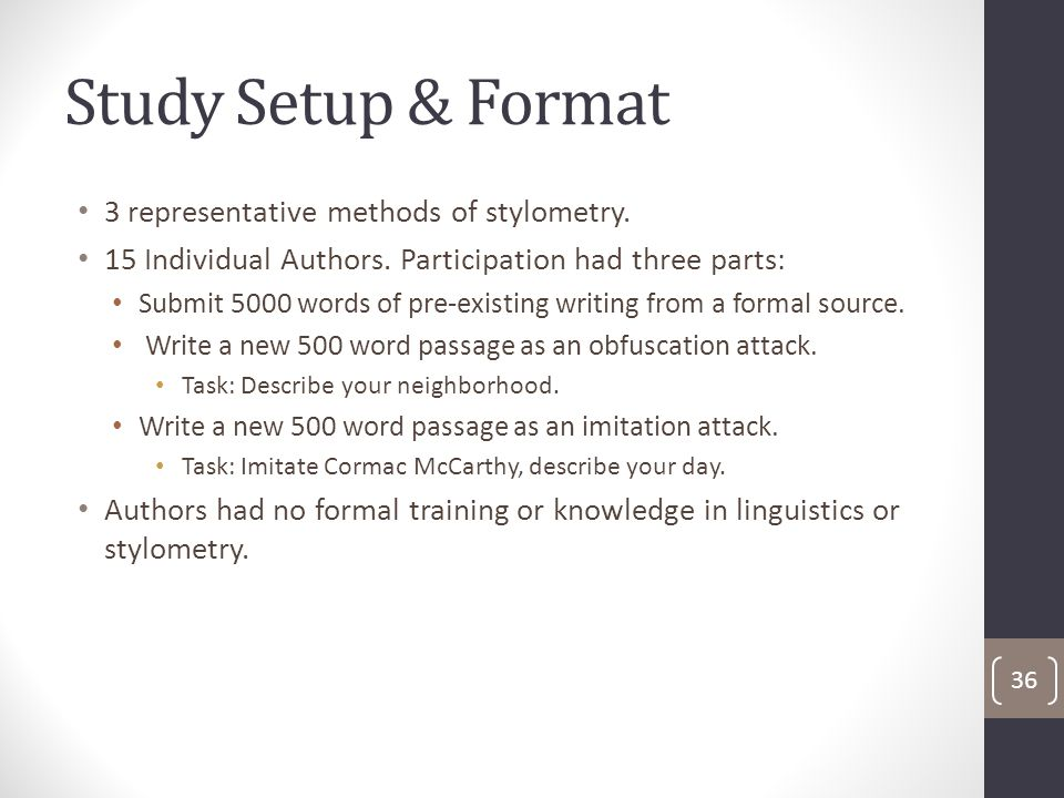 Study Setup & Format 3 representative methods of stylometry.