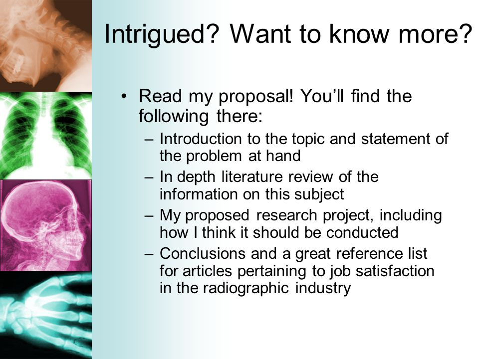 Intrigued? Want to know more? Read my proposal! You'll find the following there: –Introduction to the topic and statement of the problem at hand –In d