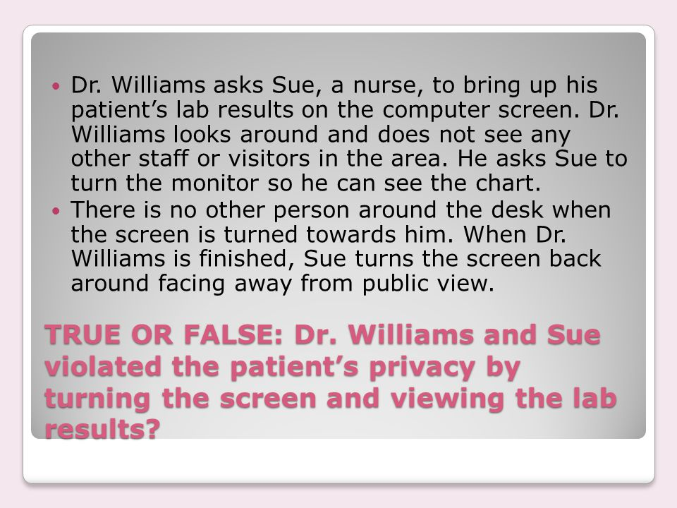 TRUE OR FALSE: Dr.