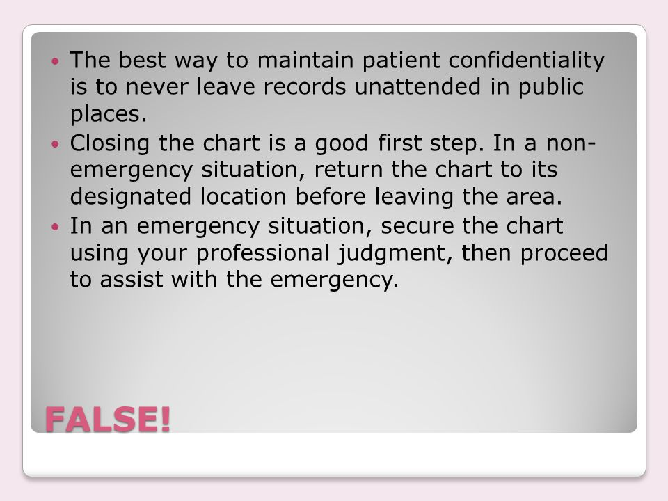 True or False: Are they are violating the patient's privacy in this situation.