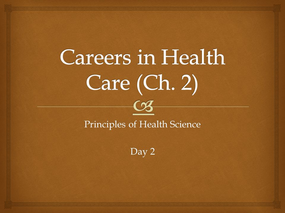  Review & Looking Ahead …  Discussed: Described the various routes of education in order to pursue a career in the healthcare field and differentiated between the 5 healthcare pathways.