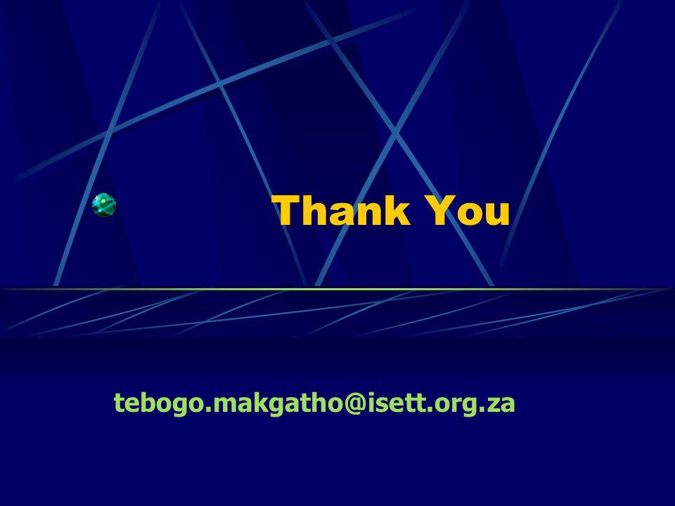 Thank You tebogo.makgatho@isett.org.za