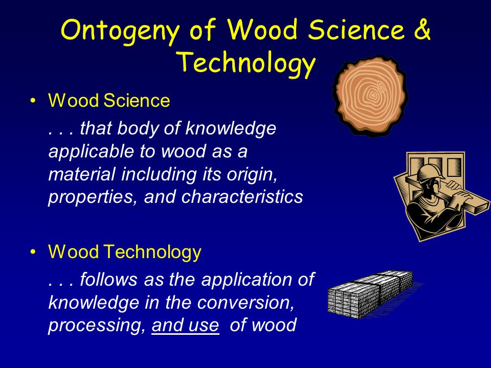 Ontogeny of Wood Science & Technology Wood Science...