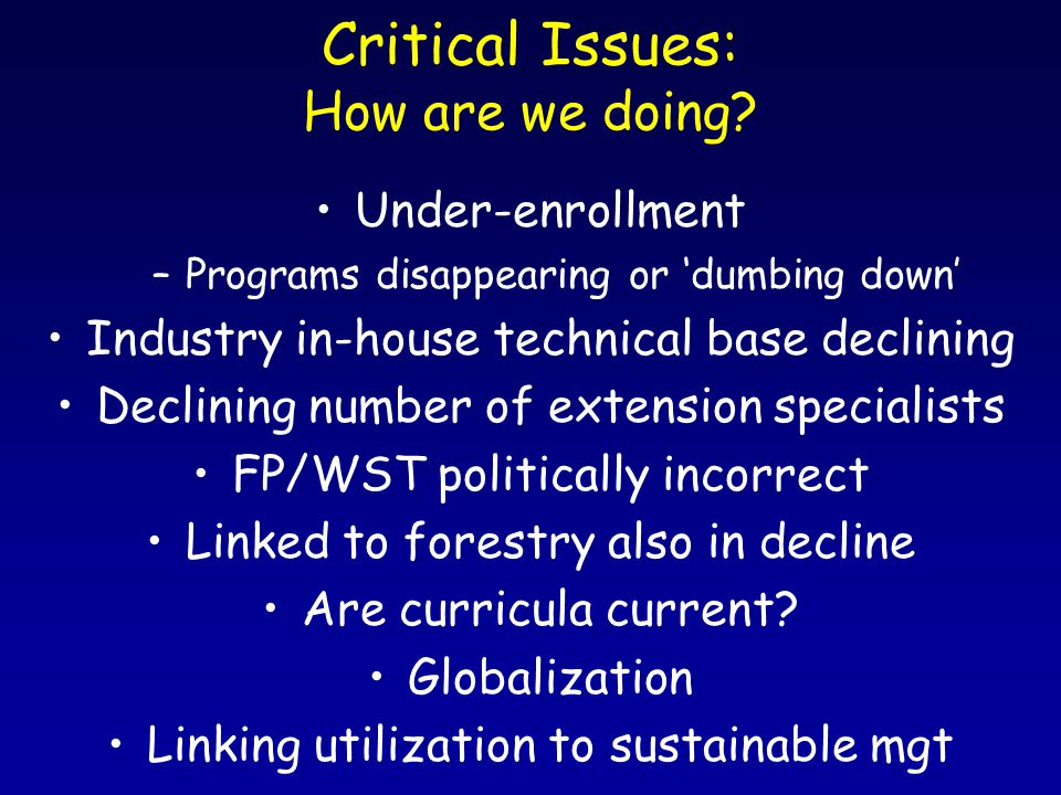 Critical Issues: How are we doing.