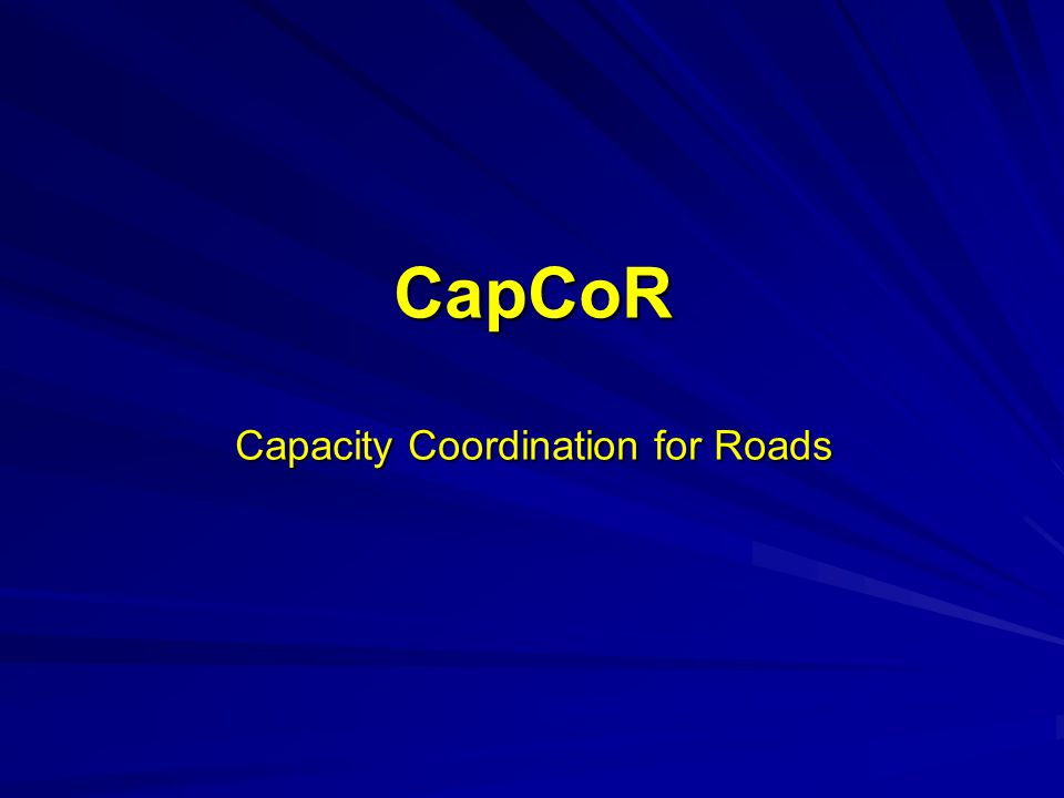 CapCoR Capacity Coordination for Roads