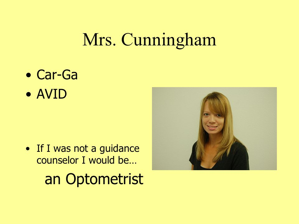 Mrs. Spilsbury A-Cap Special Ed M-Z Dept Chair If I was not a guidance counselor I would be… a Doctor