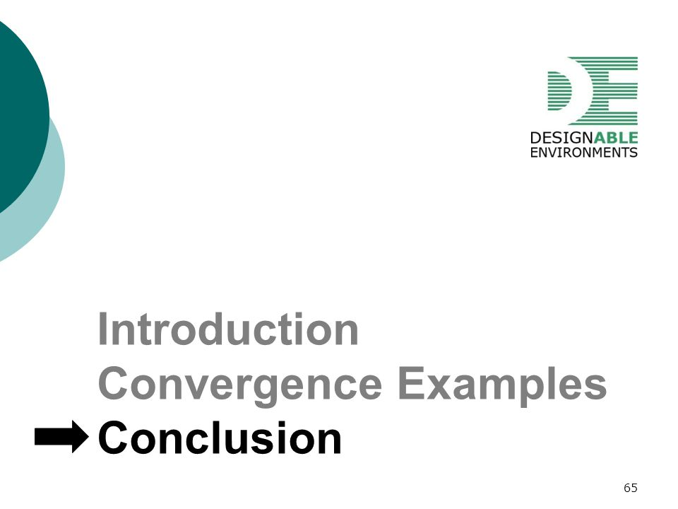 Introduction Convergence Examples Conclusion 65