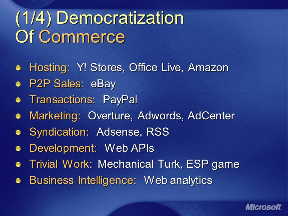 (1/4) Democratization Of Commerce Hosting: Y.