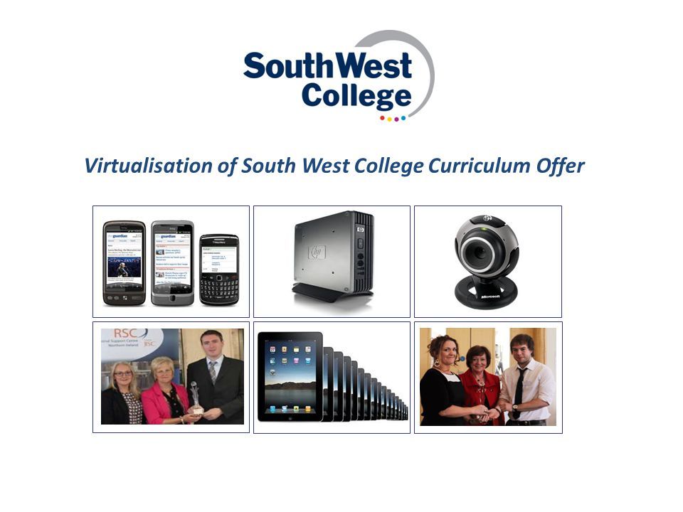 Virtualisation of South West College Curriculum Offer