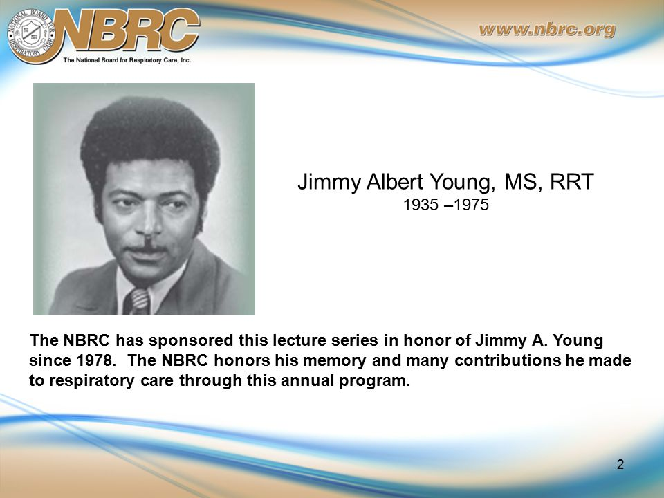 The NBRC has sponsored this lecture series in honor of Jimmy A.