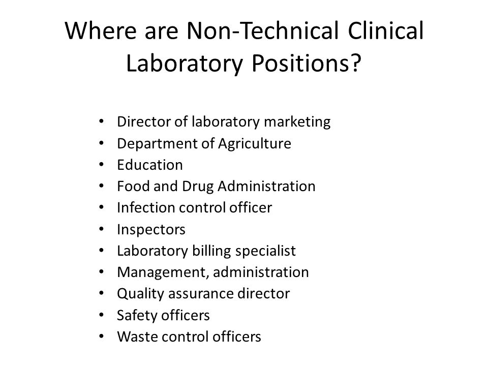 Where are Non-Technical Clinical Laboratory Positions.