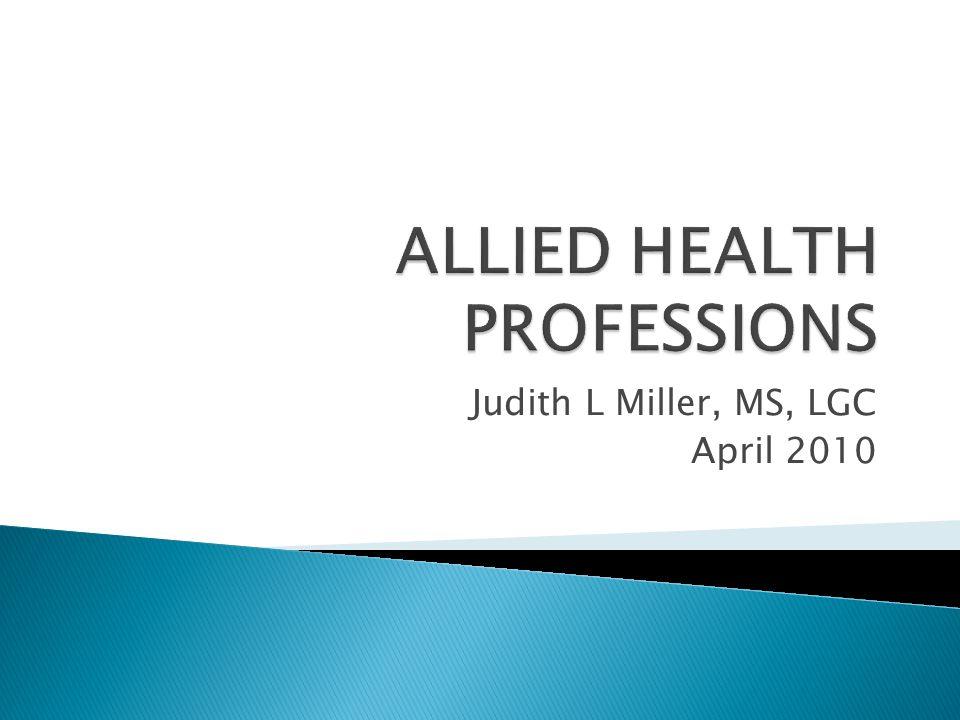 Judith L Miller, MS, LGC April 2010