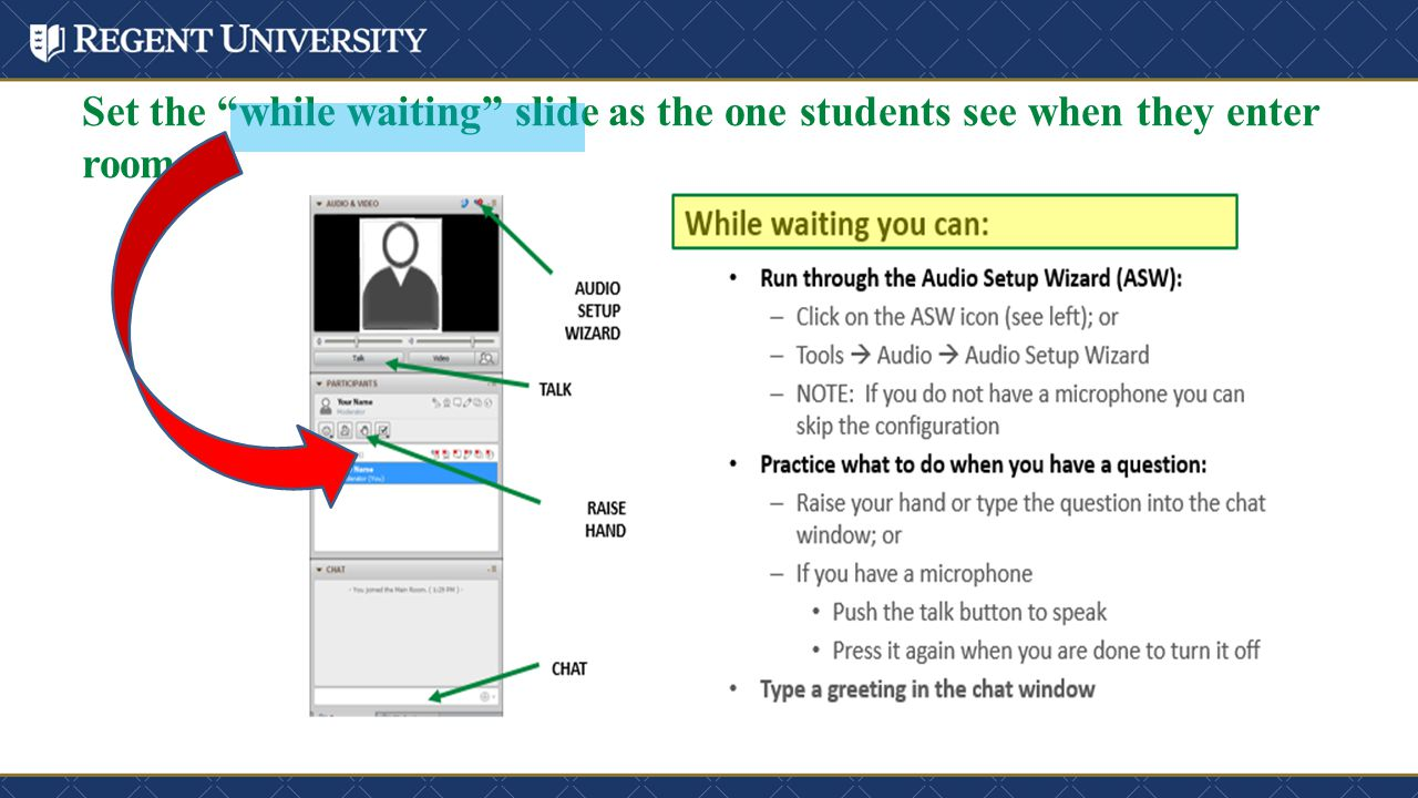 """Set the """"while waiting"""" slide as the one students see when they enter room"""