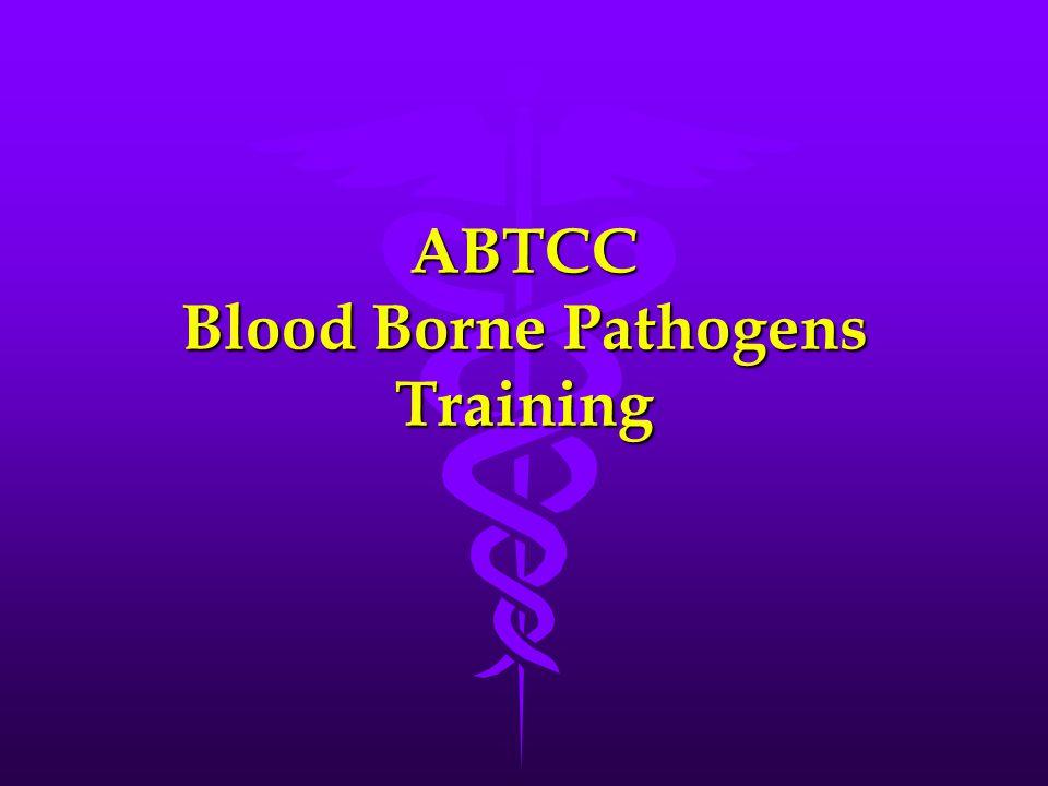 ABTCC Blood Borne Pathogens Training