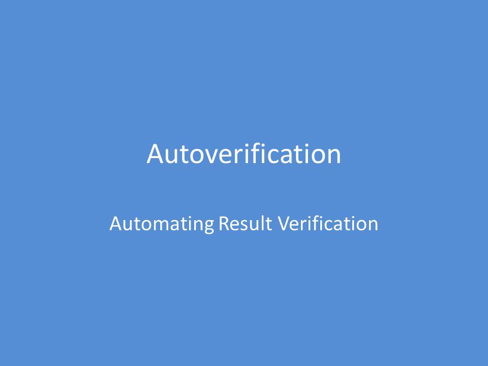 Autoverification Automating Result Verification